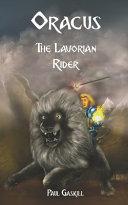 Pdf Oracus: The Lavorian Rider (Book 1 of 3 in the Oracus Series)