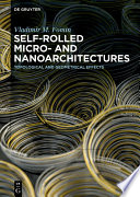 Self rolled Micro  and Nanoarchitectures