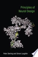 Principles of Neural Design Book