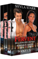 Fervent Billionaire BWWM Romance Series   Books 1 to 3