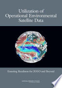 Utilization of Operational Environmental Satellite Data: