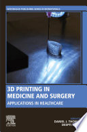 3d Printing In Medicine And Surgery Book PDF