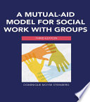 A Mutual Aid Model for Social Work with Groups