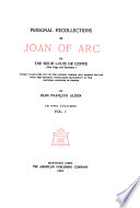 The Writings of Mark Twain  pseud    Personal recollections of Joan of Arc  by the Sieur Louis de Comte  pseud       freely translated out of the ancient French     by J  F  Alden  pseud