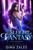 Sleight of Fantasy (Sasha Urban Series: Book 4) [Pdf/ePub] eBook