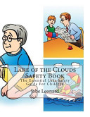 Lake of the Clouds Safety Book