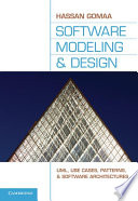 """""""Software Modeling and Design: UML, Use Cases, Patterns, and Software Architectures"""" by Hassan Gomaa"""