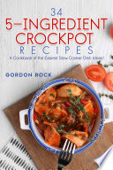 34 5-Ingredient Crockpot Recipes