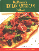 Big Mamma s Italian American Cookbook Book PDF