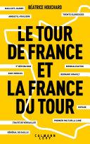 Pdf Le tour de France et la France du tour Telecharger