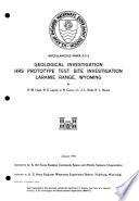 Geological Investigation  HRS Prototype Test Site Investigation  Laramie Range  Wyoming