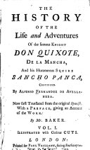 The History of the Life and Adventures of the Famous Knight Don Quixote  de la Mancha  and His Humourous Squire Sancho Panca  Continued