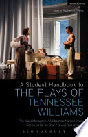 A Student Handbook to the Plays of Tennessee Williams