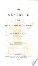 The Generals of the Last War with Great Britain Book PDF