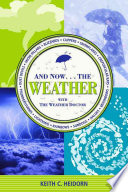 And Now-- the Weather