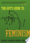 The Guy S Guide To Feminism