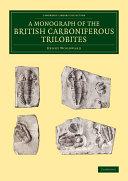 A Monograph of the British Carboniferous Trilobites