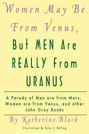 Women May Be from Venus, But Men Are Really from Uranus