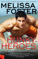 Hunky Heroes of the Love in Bloom Series