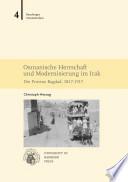 Osmanische Herrschaft und Modernisierung im Irak