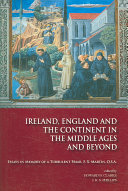 Ireland  England  and the Continent in the Middle Ages and Beyond