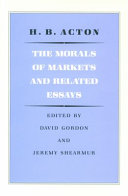 The Morals Of Markets And Related Essays