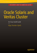 Oracle Solaris and Veritas Cluster : An Easy-build Guide [Pdf/ePub] eBook
