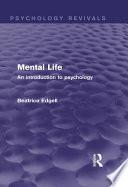 Mental Life (Psychology Revivals)