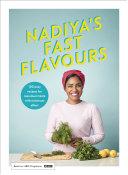 Nadiya s Fast Flavours