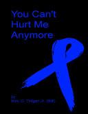 You Can't Hurt Me Anymore Pdf/ePub eBook