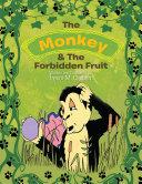 The Monkey   The Forbidden Fruit