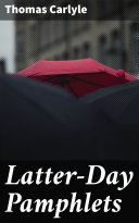 Latter-Day Pamphlets Pdf/ePub eBook