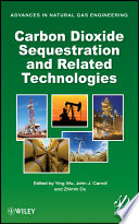 Carbon Dioxide Sequestration and Related Technologies Book