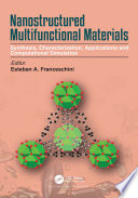 Nanostructured Multifunctional Materials Book