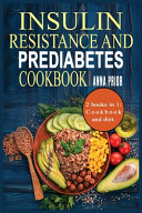 Insulin Resistance and Prediabetes Cookbook Book