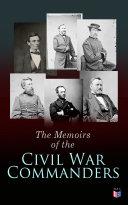 Pdf The Memoirs of the Civil War Commanders Telecharger
