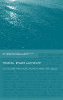 Tourism, Power And Space