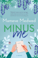 link to Minus me : a novel in the TCC library catalog