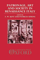 Patronage Art And Society In Renaissance Italy