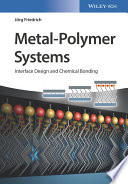 Metal Polymer Systems