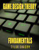 Game Design Theory Fundamentals