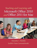 Teaching and Learning with Microsoft Office 2010 and Office 2011 for Mac
