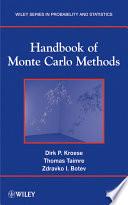 """Handbook of Monte Carlo Methods"" by Dirk P. Kroese, Thomas Taimre, Zdravko I. Botev"