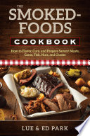 The Smoked Foods Cookbook