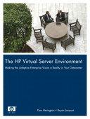 The HP Virtual Server Environment