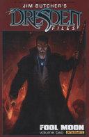 Jim Butcher s the Dresden Files  Fool Moon Volume 2 Hc