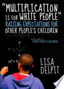 'Multiplication Is for White People'