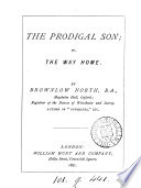 The prodigal son  or  The way home
