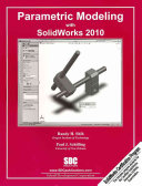Parametric Modeling With Solidworks 2010