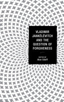 Pdf Vladimir Jankélévitch and the Question of Forgiveness